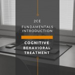 Introduction to Cognitive Behavioral Skills Fundamentals (2 CE Hours)
